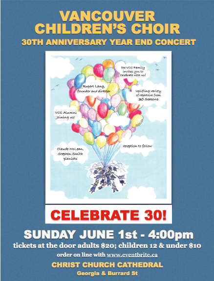 Vancouver Children's Choir 30th Anniversary Year End Concert